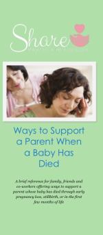 Ways to Support a Parent When a Baby Has Died: Sha