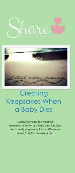 Creating Keepsakes When a Baby Dies: Share Informa