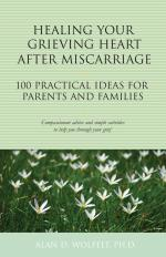Healing Your Grieving Heart After Miscarriage: 100