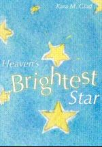 Heaven's Brightest Star