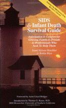SIDS and Infant Death Survivial Guide
