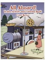 All Aboard!: Trains Activity and Coloring Book