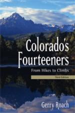 Colorado Fourteeners - From Hikes to Climbs