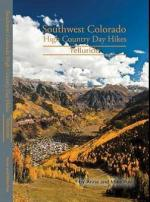 Telluride; Southwest CO High Country Day Hikes