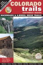 Colorado Trails Southwest Region: Backroads & 4WD