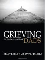 Grieving Dads: To The Brink And Back