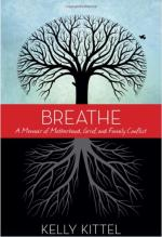 Breathe: A Memoir of Motherhood, Grief, and Family