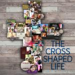 Sermon Guide - The Cross-Shaped Life (R)