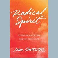 Savoring Joan Chittister's book Radical Spirit at Transformations Spirituality Center