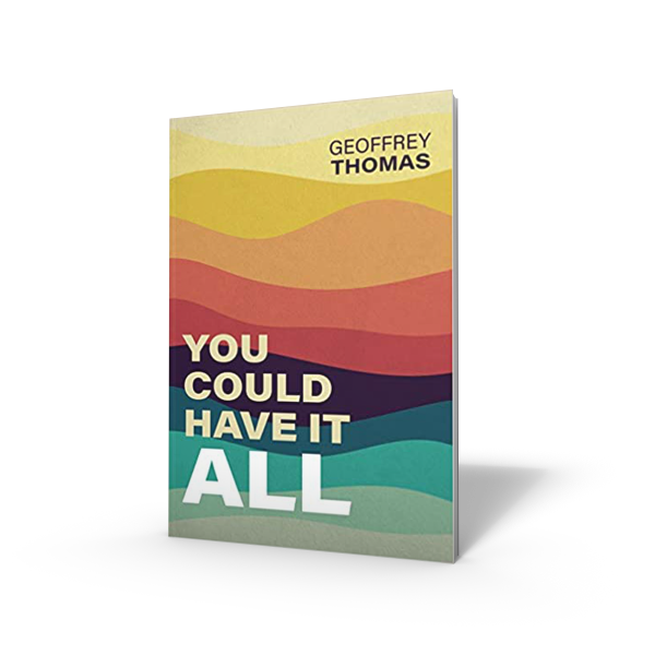 You Could Have It All book