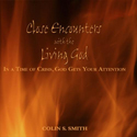 Close Encounters with the Living God - CD