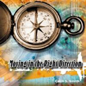 Moving in the Right Direction - CD