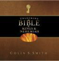 Unlocking the Bible in Kings, Nehemiah - CD