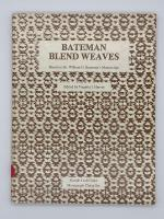 **Rental** Bateman Blend Weaves: Eight-Thread Bloc