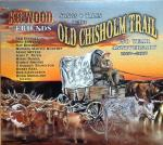 Old Chisholm Trail 150 Year Anniversary CD