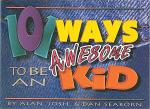 101 Ways To Be An Awesome Kid