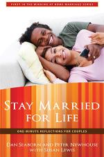 Stay Married For Life: One-Minute Reflections