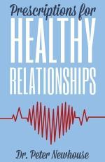 Prescriptions for Healthy Relationships